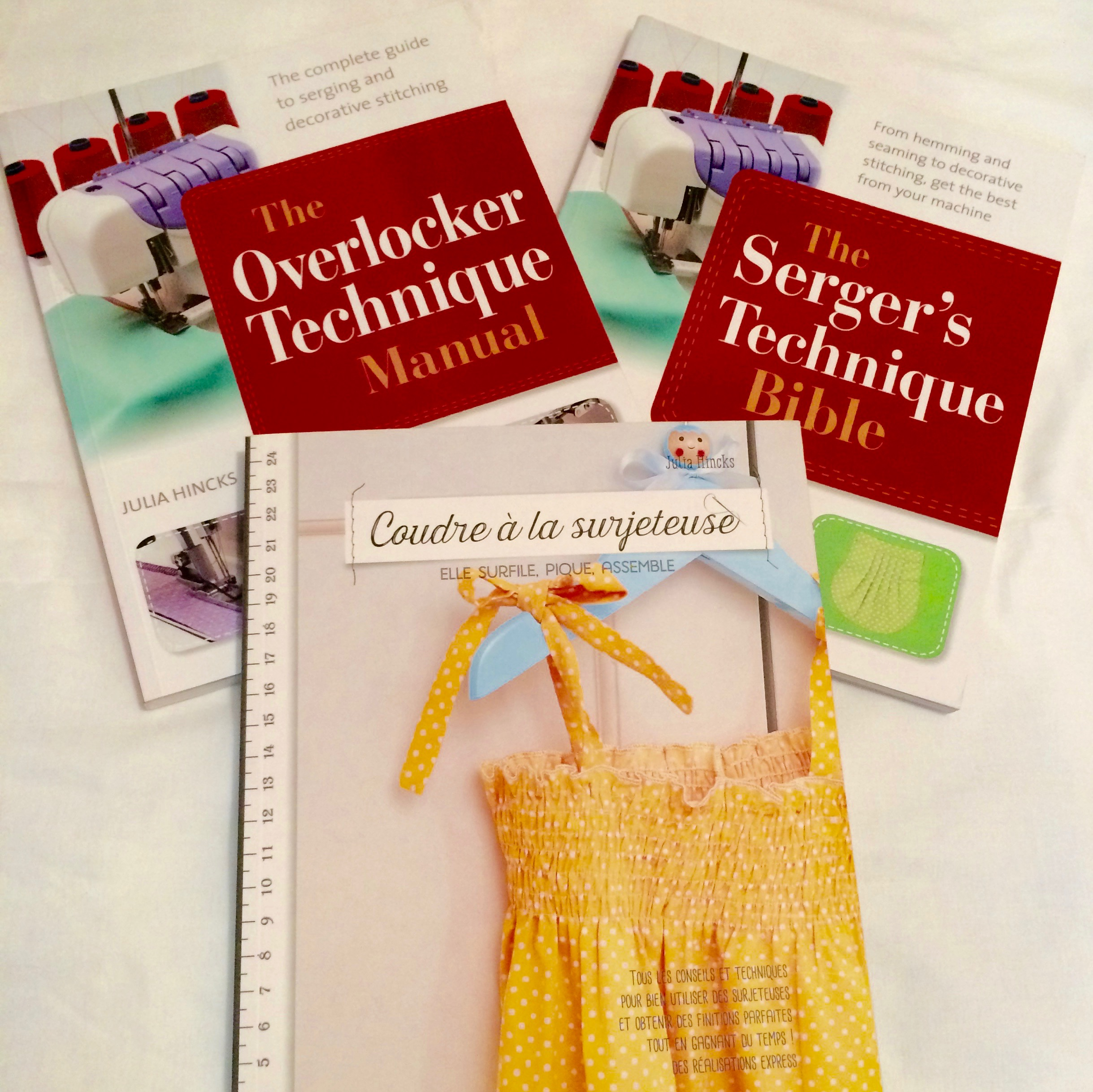 Images of Books by Julia Hincks The Overlocker Technique Manual, The Serger's Technique Bible and Coudre a la surjeteuse